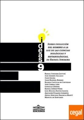 Sobre evolución del hombre a la luz de las ciencias biológicas y metabiológicas, de Rafael Jordana por Jordana, Rafael