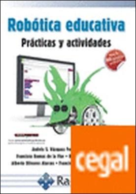 Robótica educativa. Prácticas y actividades por Vázquez Fernández-Pacheco, Andrés Salomón PDF