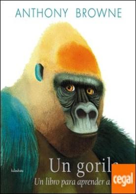 Un gorila . Un libro para aprender a contar