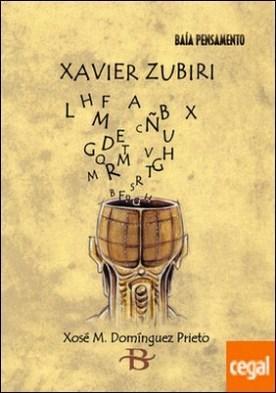 Xavier Zubiri por Domínguez Prieto, Xosé Manuel PDF
