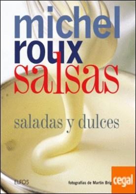 Salsas (Roux) 2018 . Saladas y dulces