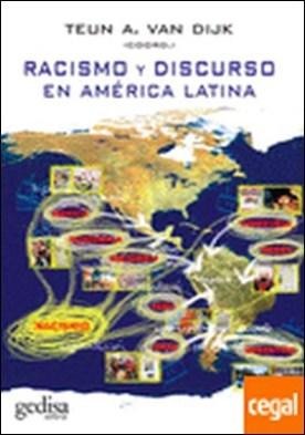 Racismo y discurso en América Latina por Van Dijk, Teun A.