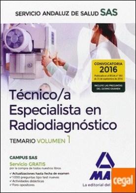 Técnico/a Especialista en Radiodiagnóstico del Servicio Andaluz de Salud. Temario específico volumen 1