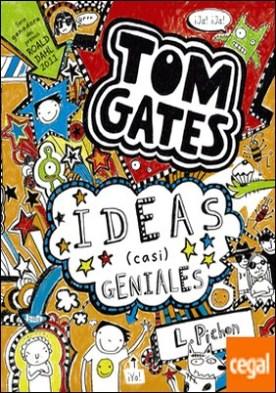 Tom Gates: Ideas (casi) geniales