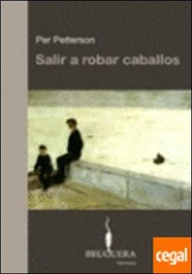 SALIR A ROBAR CABALLOS