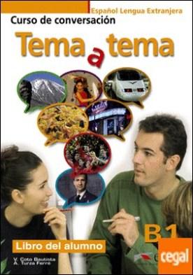Tema a tema B1 - libro del alumno