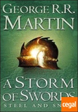 Storm of Swords: Steel and Snow . (book 3 part 1 of a song of ice and fire)