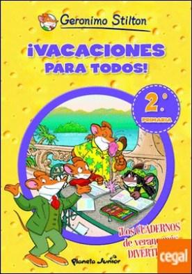 ¡Vacaciones para todos! 2 . De segundo a tercero de primaria