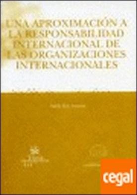 Una Aproximación a la Responsabilidad Internacional de las Organizaciones Intern