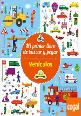 VEHÍCULOS - Mi primer libro de buscar y pegar por Ballon PDF