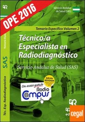 Técnico/a Especialista en Radiodiagnóstico del SAS. Temario Específico. Vol. 2.
