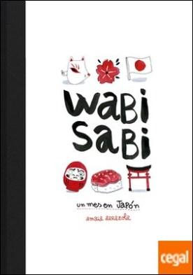 Wabi sabi . Un mes en Japón