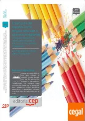 Unidades didácticas y orientaciones para la enseñanza del español como lengua vehicular a alumnos inmigrantes en la Educación Secundaria Obligatoria . Array