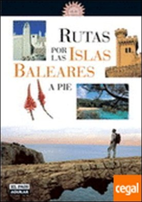 Rutas por las Islas Baleares a pie