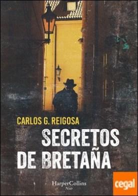 Secretos de Bretaña por G. Reigosa, Carlos PDF