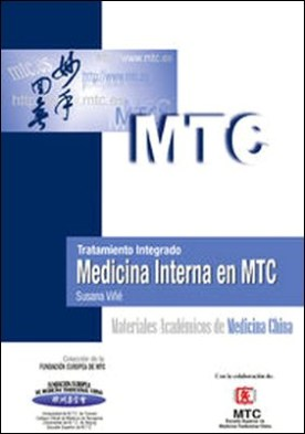 Tratamiento integrado. Medicina Interna en MTC. Materiales Académicos de Medicina China