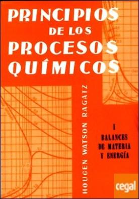 Volumen 1. Balances de materia y energía