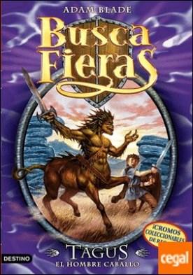 Tagus, el Hombre caballo . Buscafieras 4