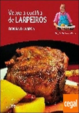 Volve a cociña de Larpeiros por Campos Melón, Benigno