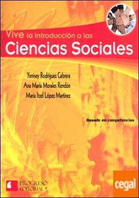 VIVE LA INTRODUCCION A LAS CIENCIAS SOCIALES 2DA.EDIC.