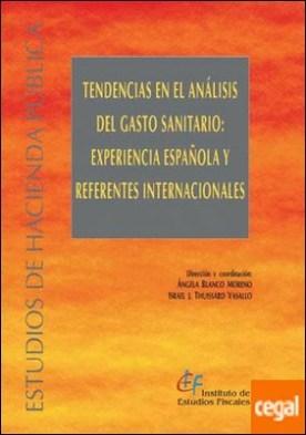 Tendencias en el análisis del gasto sanitario: experiencia española y referencias internacionales