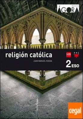 Religión católica. 2 ESO. Ágora