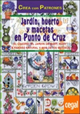 Serie Punto de Cruz nº 2. JARDÍN, HUERTO Y MACETAS EN PUNTO DE CRUZ . EL CUADRO