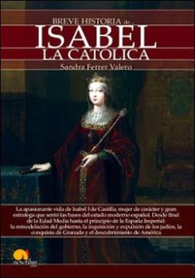 Breve historia de Isabel la Católica por Sandra Ferrer Valero