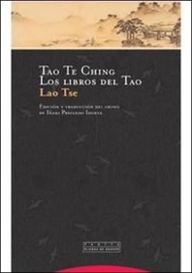 Tao Te Ching. Los libros del Tao por Lao Tse