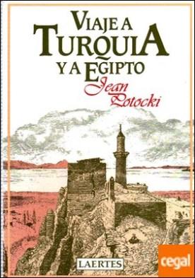 Viaje a Turquía y a Egipto