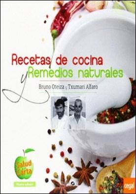 Recetas de cocina y remedios naturales por Alfaro, Txumari