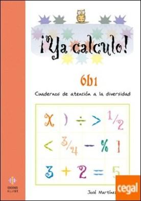 Ya calculo 6b1 . Multiplicaciones hasta el 5 por Martínez Romero, José