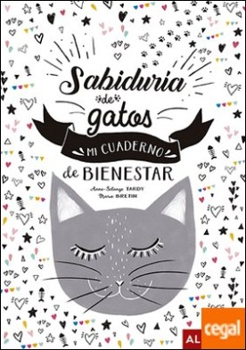 Sabiduría de gatos . Mi cuaderno de bienestar