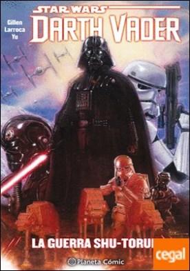 Star Wars Darth Vader (tomo recopilatorio) nº 03/04 . La guerra Shu-Torun por Larroca, Salvador