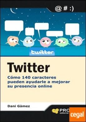 Twitter . Como 140 caracteres puede ayudar a mejorar su presencia online