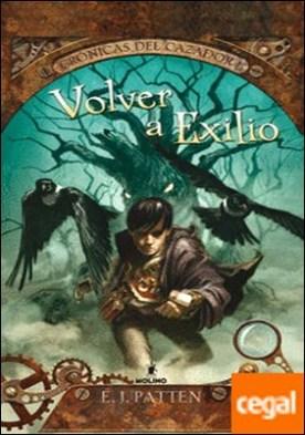 Volver a Exilio . Crónicas del cazador I