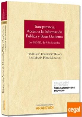 Transparencia, acceso a la información pública y buen gobierno (Papel + e-book) . Ley 19/2013, de 9 de diciembre. por Fernández Ramos, Severiano PDF
