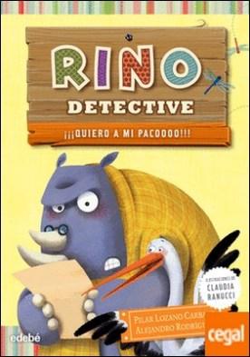 RINO DETECTIVE 5: ¡¡¡Quiero a mi Pacoooo!!!
