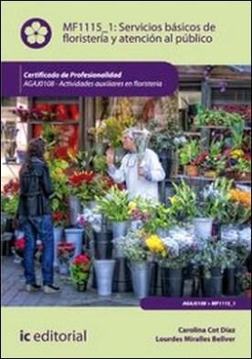 Servicios básicos de floristería y atención al público
