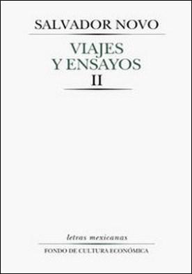 Viajes y ensayos, II. Crónicas y artículos periodísticos