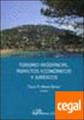 Turismo residencial. Aspectos económicos y jurídicos por Munar Bernat, Pedro A.