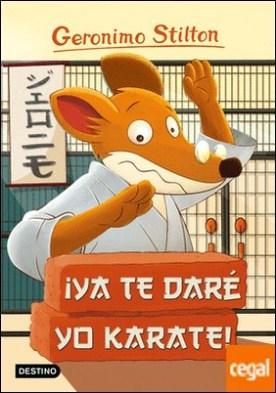 ¡Ya te daré yo karate! . Geronimo Stilton 37