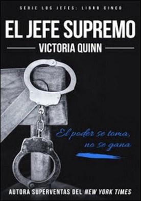 El jefe supremo por Victoria Quinn PDF