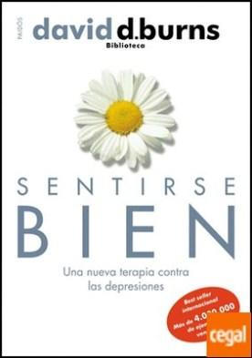 Sentirse bien . Una nueva terapia contra las depresiones