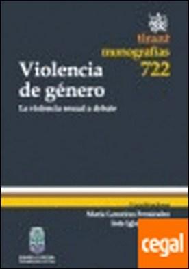 Violencia de género . La violencia sexual a debate