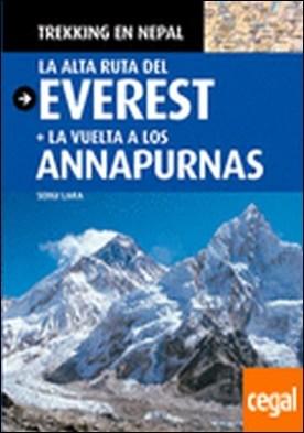 Trekking en Nepal . La alta ruta del Everest + La vuelta a los Annapurnas
