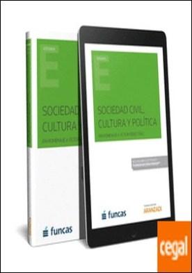 Sociedad civil, cultura y política (Papel + e-book) . En homenaje a Víctor Pérez-Díaz