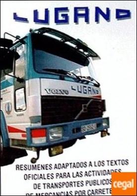 Resúmenes adaptados a los textos oficiales para la capacitación de transporte