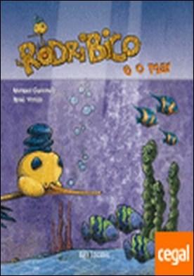 Rodribico e o mar