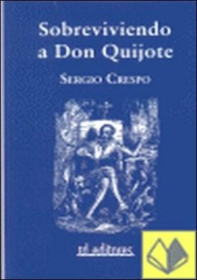 Sobreviviendo a Don Quijote por Crespo Gil, Sergio PDF